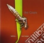 BEFORE... BUT LONGER cd musicale di CZARS THE