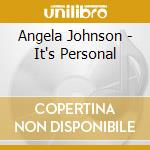 Angela Johnson - It's Personal cd musicale di Angela Johnson