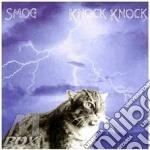 Smog - Knock Mnock cd musicale di SMOG