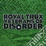 (LP VINILE) VETERANS OF DISORDER lp vinile di ROYAL TRUX