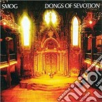 Smog - Dongs Of Sevotion cd musicale di Smog