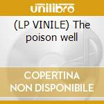(LP VINILE) The poison well lp vinile di Quasi