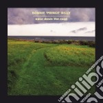 Bonnie 'Prince' Billy - Ease Down The Road cd musicale di BONNIE PRINCE BILLY