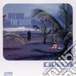 BEFORE THE DARK cd musicale di CINEMA