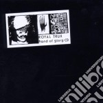 HAND OF GLORY cd musicale di ROYAL TRUX