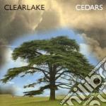Clearlake - Cedars cd musicale di CLEARLAKE