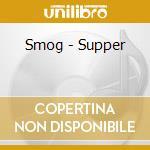 Smog - Supper cd musicale di SMOG