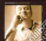 James Yorkston - Roaring The Gospel cd musicale di JAMES YORKSTON