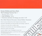 Kieran Hebden & Steve Reid - The Exchange Session Vol.1 cd musicale di KIERAN HEBDEN & STEVE REID