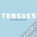 Kieran Hebden & Steve Reid - Tongues cd musicale di KIERAN EBDEN & STEVE