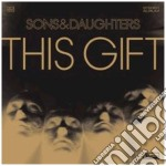 Sons And Daughters - This Gift cd musicale di SONS AND DAUGHTERS