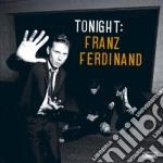 Franz Ferdinand - Tonight cd musicale di Ferdinand Franz