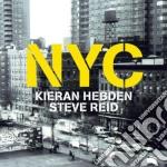 Kieran Hebden & Steve Reid - Nyc cd musicale di EBDEN & REID