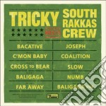 Tricky Meets South Rakkas Crew - Tricky Meets South Rakkas Crew cd musicale di TRICKY MEETS SOUTH RAKKAS CREW