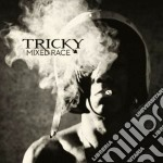 Tricky - Mixed Race cd musicale di TRICKY