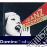 Franz Ferdinand - Franz Ferdinand/You Could Have It So Much Better cd musicale di Ferdinand Franz