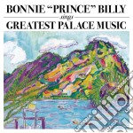 GREATEST PALACE MUSIC cd musicale di BONNIE PRINCE BILLY