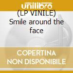 (LP VINILE) Smile around the face lp vinile di Tet Four