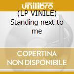(LP VINILE) Standing next to me lp vinile di The last shadow pupp