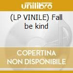 (LP VINILE) Fall be kind lp vinile di Collective Animal