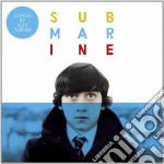 Original songs from the film cd musicale di Submarine