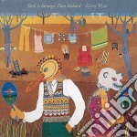 Robert Wyatt - Ruth Is Stranger Than Richard cd musicale di ROBERT WYATT