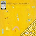 (LP VINILE) Old rottenhat lp vinile di Robert Wyatt