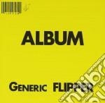 Flipper - Generic Flipper cd musicale di FLIPPER