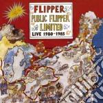 Flipper - Public Flipper Limited cd musicale di FLIPPER