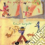 Robert Wyatt - His Greatest Misses cd musicale di WYATT ROBERT