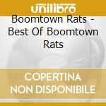 BEST OF THE BOOMTOWN RATS cd musicale di Rats Boomtown