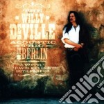 Willy Deville - Acoustic Trio-live I cd musicale di DE VILLE WILLY ACOUSTIC TRIO