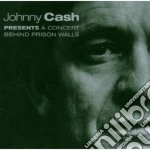 Cash,johnny - Concert Behind Priso cd musicale di Johnny Cash