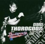 Thorogood,george - Live-30th Anniversar cd musicale di George Thorogood