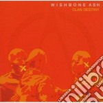 Wishbone Ash - Clan Destiny cd musicale di Ash Wishbone