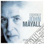 John Mayall - Essentially cd musicale di John Mayall