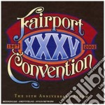 Fairport Convention - XXXV 35th Anniversary Album cd musicale di FAIRPORT CONVENTION