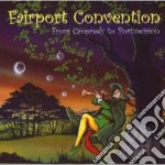 Fairport Convention - From Cropredy To Portmeirion cd musicale di FAIRPORT CONVENTION