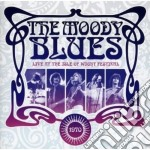 LIVE AT ISLE OF WIGHT 1970 cd musicale di Blues Moody