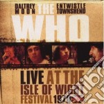 Who,the - Live At The Isle Of cd musicale di WHO