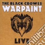 Black Crowes,the - Warpant Live cd musicale di Crowes Black