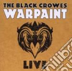 WARPAINT LIVE cd musicale di Crowes Black