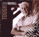 John Mayall - Tough cd musicale di John Mayall