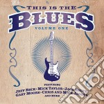 This Is The Blues Vol.1 cd musicale di ARTISTI VARI