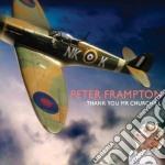 Peter Frampton - Thank You Mr Churchill cd musicale di Peter Frampton
