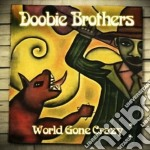 World gone crazy cd musicale di Brothers Doobie
