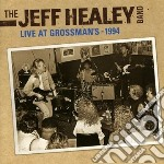 Live at grossmans cd musicale di Healey jeff band the