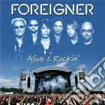 Foreigner - Alive And Rockin cd musicale di Foreigner