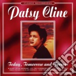 Today tomorrow and forever cd musicale di Patsy Cline