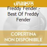 Best of cd musicale di Freddie Fender